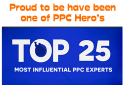 Proud to have been one of PPC Hero's Top 25 Most Influential PPC Experts